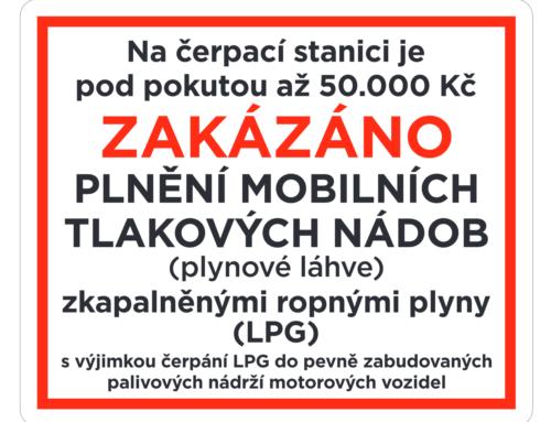 Čerpací stanice LPG nově upozorňují na zákaz plnění plynových láhví